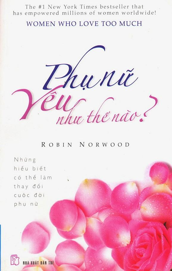 sach phu nu yeu nhu the nao 7 cuốn sách hay về tình yêu khuyên đọc trong đời