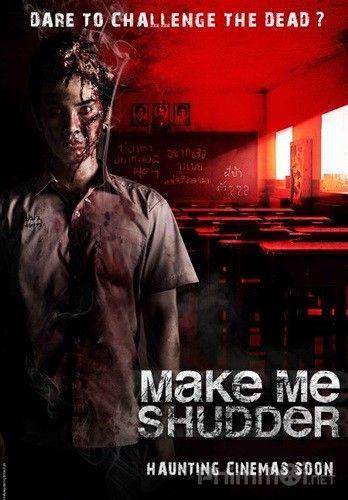 Trường Học Ma Quái Make Me Shudder 1 (2012)