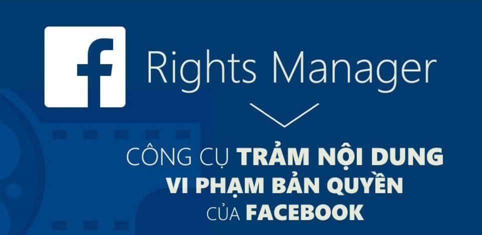 Post Rights Manager Trinh Quan Ly Ban Quyen Cua Facebook 100346190317