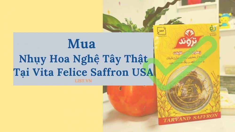 Mua Nhụy Hoa Nghệ Tây Thật Tại Vita Felice Saffron Usa