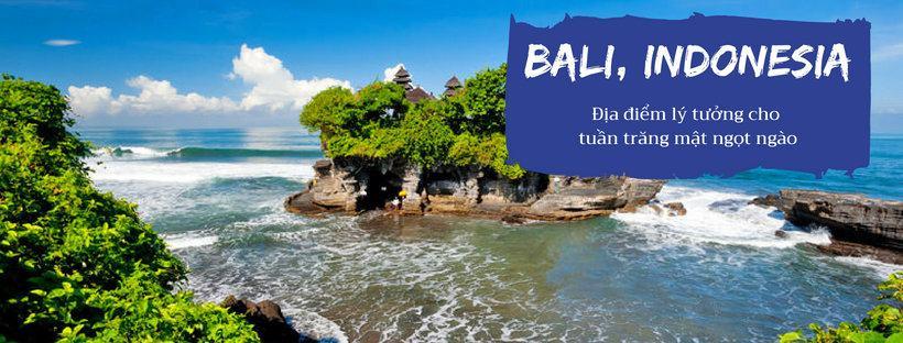 Du lịch Bali – địa điểm trăng mật lý tưởng chỉ từ 5 triệu