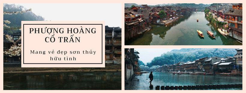 Du lịch Phượng Hoàng Cổ Trấn, Trung Quốc – Nơi vẻ đẹp sơn thủy hữu tình - Địa điểm du lịch nước ngoài chỉ từ 5 triệu