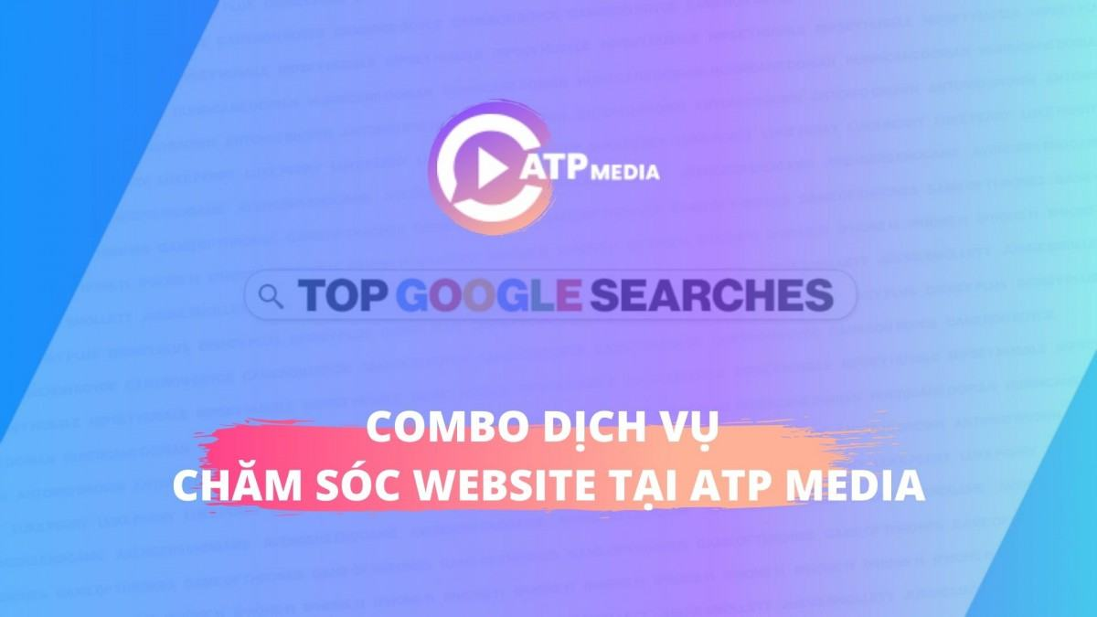 Combo dịch vụ chăm sóc website tại ATP Media