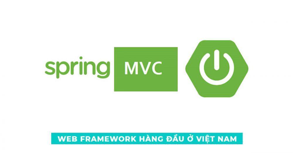 Web Frarmework hàng đầu ở Việt Nam - Spring