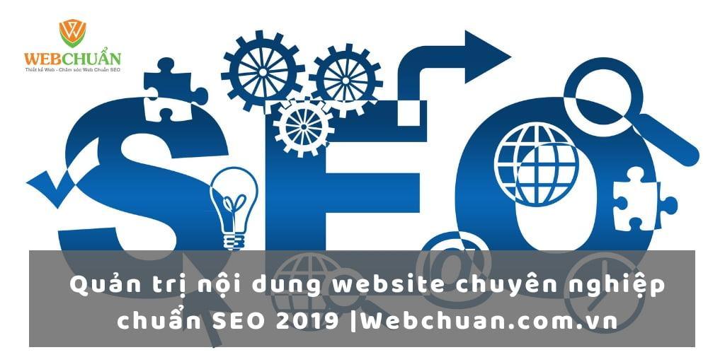 Quản trị nội dung website chuyên nghiệp chuẩn SEO MỚI NHẤT |Webchuan.com.vn