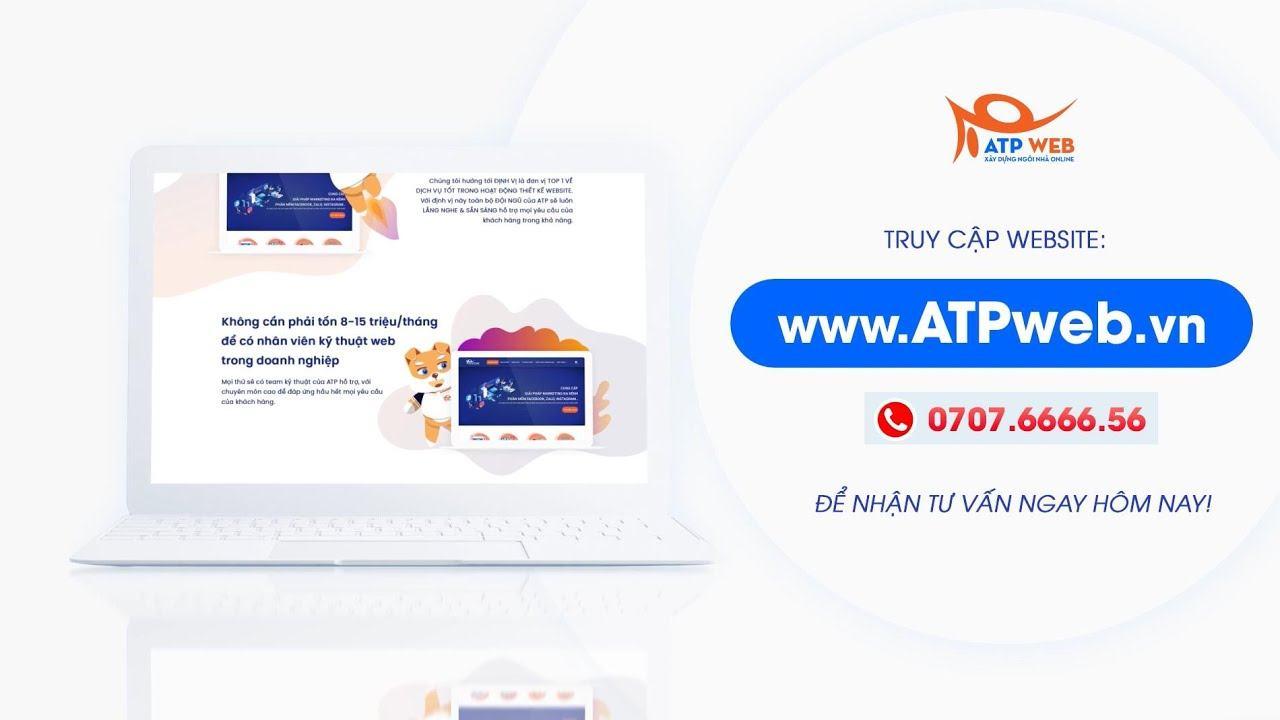 Dịch vụ thiết kế website ATP Web | Chuyên nghiệp - Chuẩn SEO