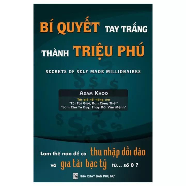 Sách - Bí Quyết Tay Trắng Thành Triệu Phú (Tái Bản)   Shopee Việt Nam