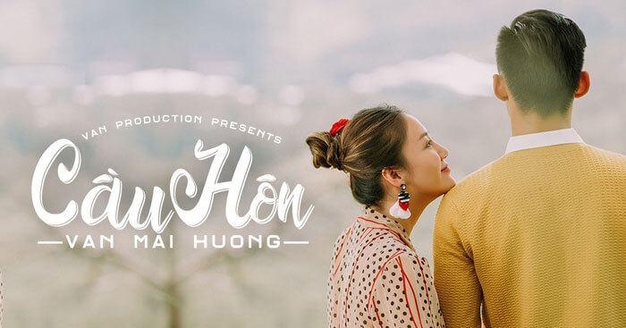 Lời bài hát Cầu hôn - Lyric Cầu hôn - Văn Mai Hương - Download.vn
