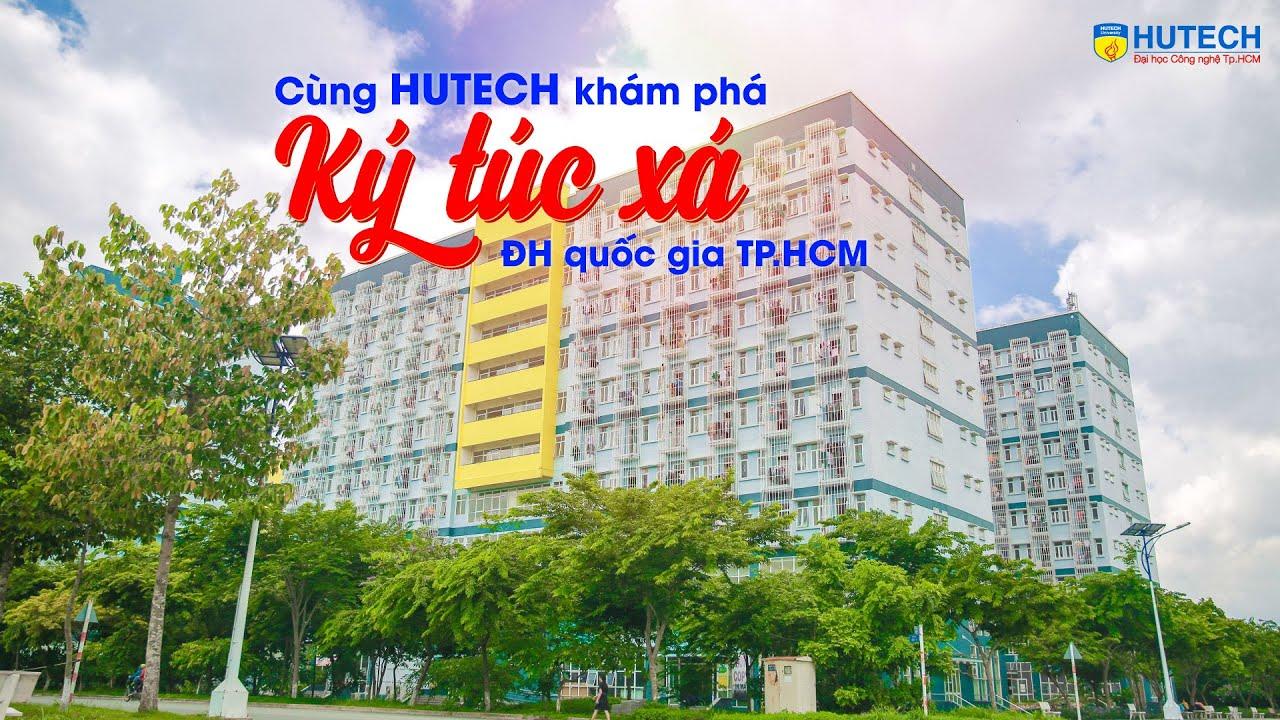 Cùng HUTECH khám phá Ký túc xá Đại học Quốc gia TP.HCM - YouTube